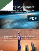 Pivoting Skyscrapers