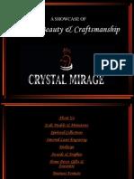 Crystal mirage Ltd Presentation