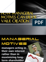How Managerial Motives Can Erode Value Creation