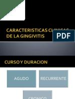 Caracteristicas Clinicas de La Gingivitis[1]