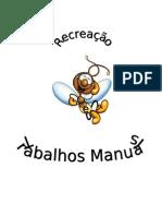 RECREAÇÃO E TRABALHOS MANUAIS
