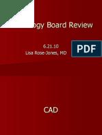 6.21.10 Rose-Jones Board Review