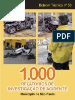 1000 Relatórios de Investigação de Acidente Fatal