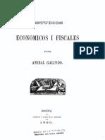 Galindo, Anibal, Estudios Economicos y Fiscales 1880