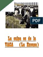 LA EXCUSA - La culpa es de la vaca