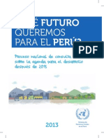 Qué Futuro Queremos para el Perú - Agenda para el desarrollo post 2015