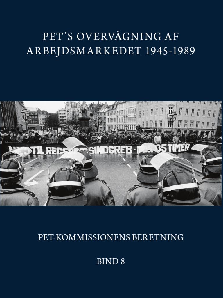 7864b10b PET Bind 8: PET's overvågning af arbejdsmarkedet 1945-1989