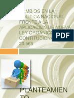 Cambios en La Politica Nacional Frente a La (2)