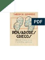 Theodor Gomperz - Los Pensadores Griegos Tomo I