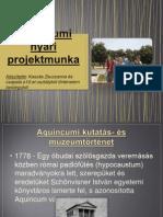Aquincum projekt tanulói Kaszás Zsuzsa