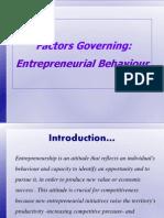 Examine Factors Governing Entreneurial Behaviour