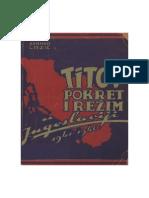 Titov pokret i rezim u Jugoslaviji 1941-1946 Branko Lazic