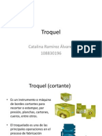 Troquel, Catalina Ramirez