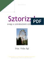 Sztorizz! - avagy a szórakoztató szövegírás by Vida Ágnes