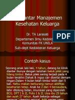 KDK 1 - Dr. Laras (Pengantar Manajemen Kesehatan Keluarga)