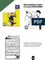 """Manual de Autodefens para """"mujeres"""" y otros artefactos políticos contrahegemónicos"""