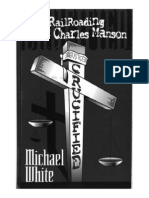 Crucified - The Railroading of Charles Manson