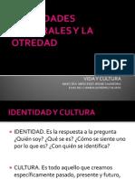 Identidades Culturales y La Otredad