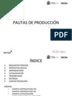 Pautas de Produccion