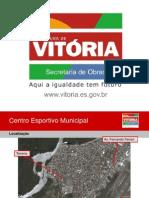1-Centro Esportivo Municipal