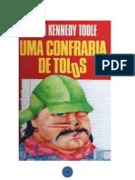 Uma Confraria de Tolos - John Kennedy Toole