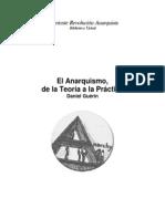 Guérin Daniel- El Anarquismo de la teoría práctica