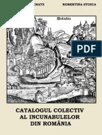 Catalogul colectiv al incunabulelor din România, Elena-Maria Schatz, Robertina Stoica