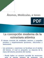 Química Inorgánica ATOMOS, MOLECULAS E IONES