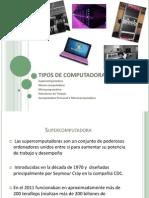 Presentacion Tipos de Computadoras