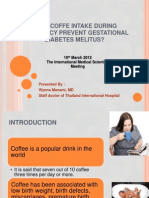 Does Coffe Intake During Pregnancy Prevent Gestational Diabetes