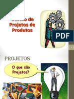 Apresentação Gestão Projetos de Produto_P1_Projeto_Ciclo de vida_Gestão de Mudança_Escopo