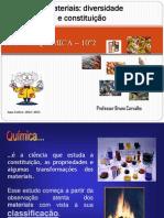 0.1.4.Materiais - Diversidade e Constituiçao
