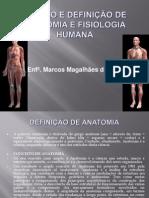 AULA-1 DIVISÃO E DEFINIÇÃO DE ANATOMIA E FISIOLOGIA HUMANA