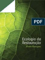 Ecologia da Restauração - Efraim Rodrigues