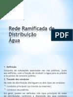 Rede Ramificada de Distribuição (2)