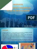 PROPUESTA   INTEGRACIÓN Y DESARROLLO DE LAS TIC EN EL ECUADOR