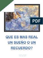 CONSPIRACIÓN - ¿Que es mas real un Sueño o un Recuerdo?