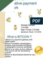 BITCOIN-An Innovative Payment Network