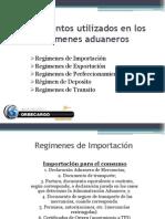 Documentos utilizados en los regímenes aduaneros