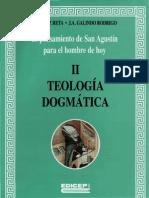 Oroz Galindo - El Pensamiento de San Agustin Para El Hombre de Hoy, 02 Teologia Dogmatica