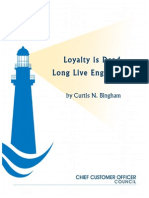 Loyalty is Dead. Long Live Engagement