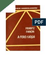 Fanon Frantz-A föld rabjai