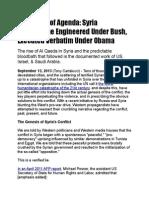 Continuity of Agenda - Syria Catastrophe Engineered Under Bush, Executed Verbatim Under Obama