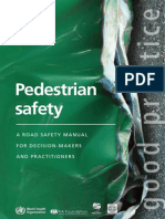 Pedestrian Safety. A Road Safety Manual for Decision-Makers and Practitioners