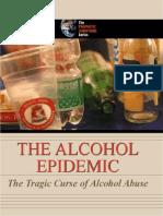 Alcohol Epidemic