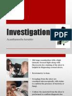 Investigations of acanthamoeba keratitis