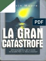 La Gran Catástrofe - Marvin Moore