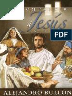 Compartir a Jesus es Todo - Alejandro Bullón