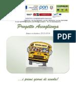 Progetto Accoglienza 2013 - 2014