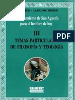 Oroz Galindo - El Pensamiento de San Agustin Para El Hombre de Hoy, 03 Temas Particulares